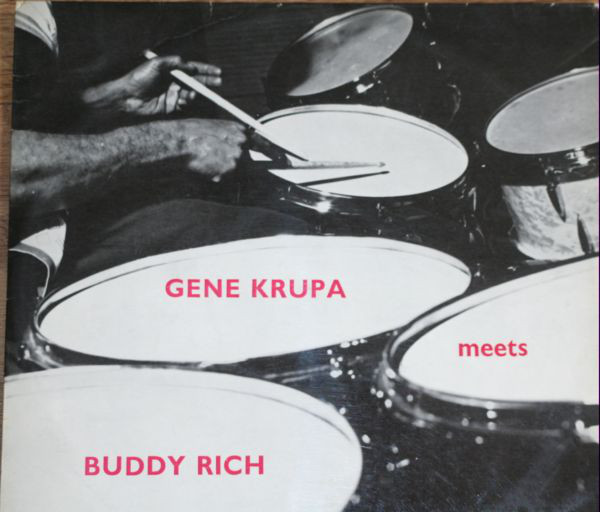 Gene Krupa Meets Buddy Rich  Gene Krupa Meets Buddy Rich
