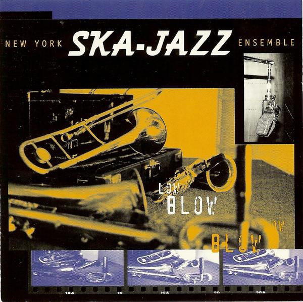 New York Ska Jazz Ensemble Low Blow