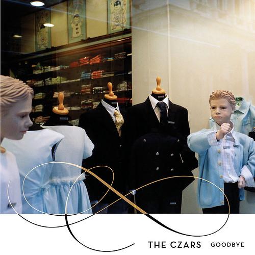 Czars (The) Goodbye Vinyl