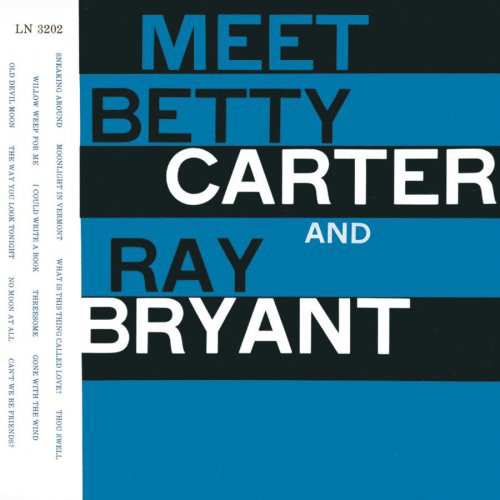 Carter, Betty & Bryant, Ray Meet Betty Carter and Ray Bryant