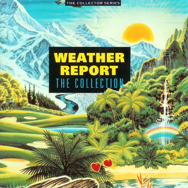 Weather Report The Collection Vinyl