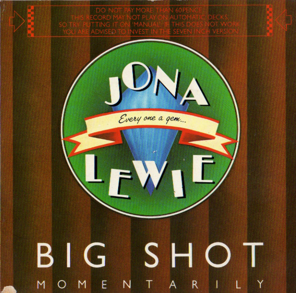 Lewie, Jona Big Shot - Momentarily