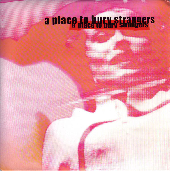 A Place To Bury Strangers Missing You Vinyl