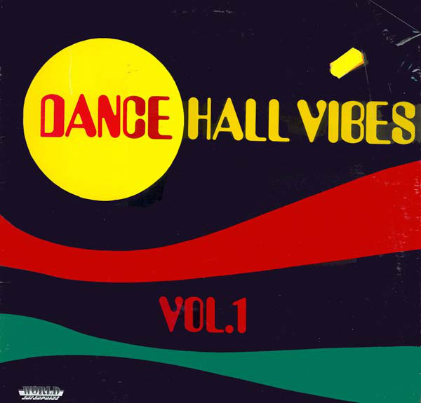 Various Dance Hall Vibes Vol. 1