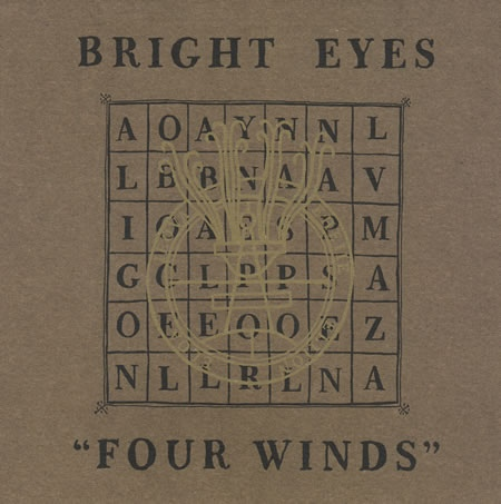 Bright Eyes Four Winds