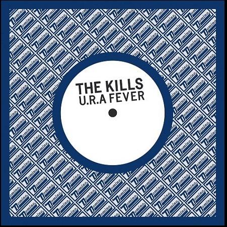 The Kills U.R.A. Fever