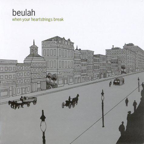 Beulah When Your Heartstrings Break CD