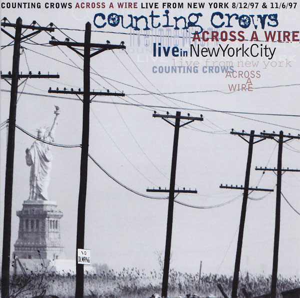 Counting Crows Across A Wire: Live In New York City CD