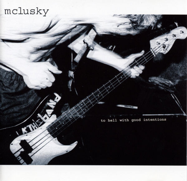 mclusky To Hell With Good Intentions
