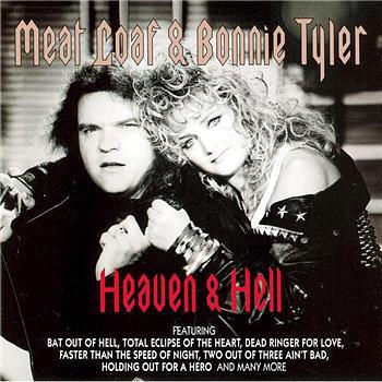 Meat Loaf & Bonnie Tyler Heaven & Hell