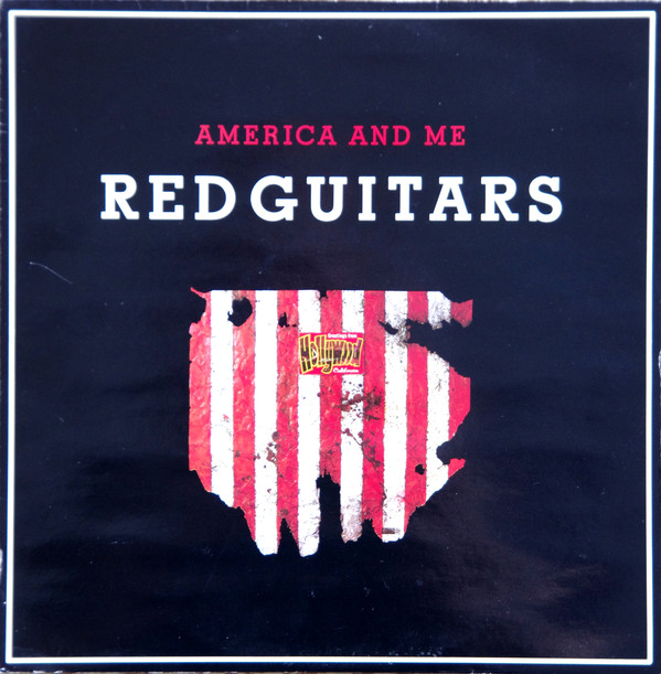 Red Guitars America And Me Vinyl