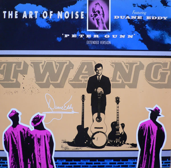 The Art Of Noise Featuring Duane Eddy Peter Gunn (Extended Version)