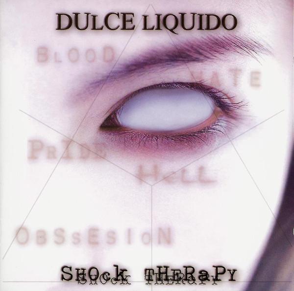 Dulce Liquido Shock Therapy