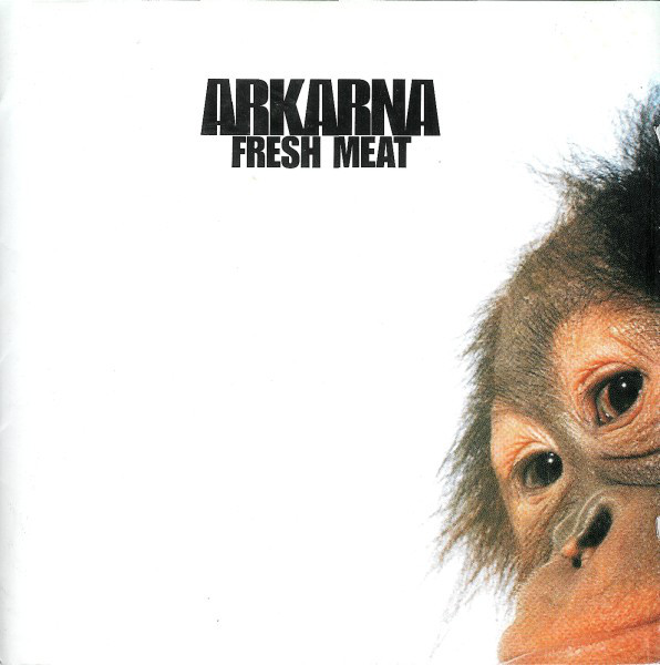 Arkarna Fresh Meat CD
