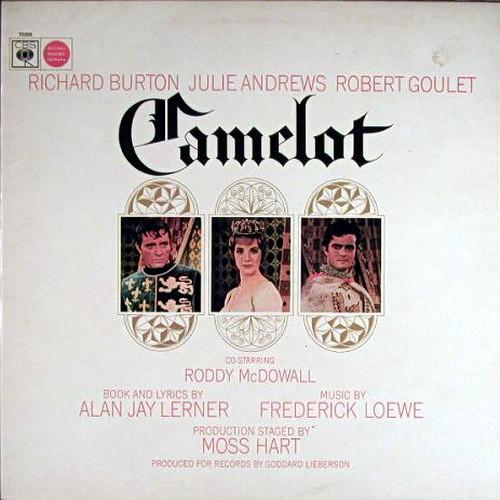 Alan Jay Lerner, Frederick Loewe / Julie Andrews, Richard Burton Camelot (Original Broadway Cast)
