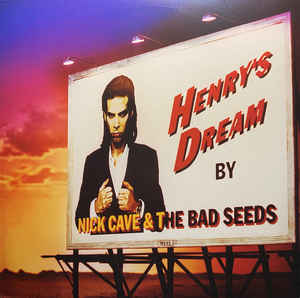Nick Cave & The Bad Seeds Henry's Dream Vinyl
