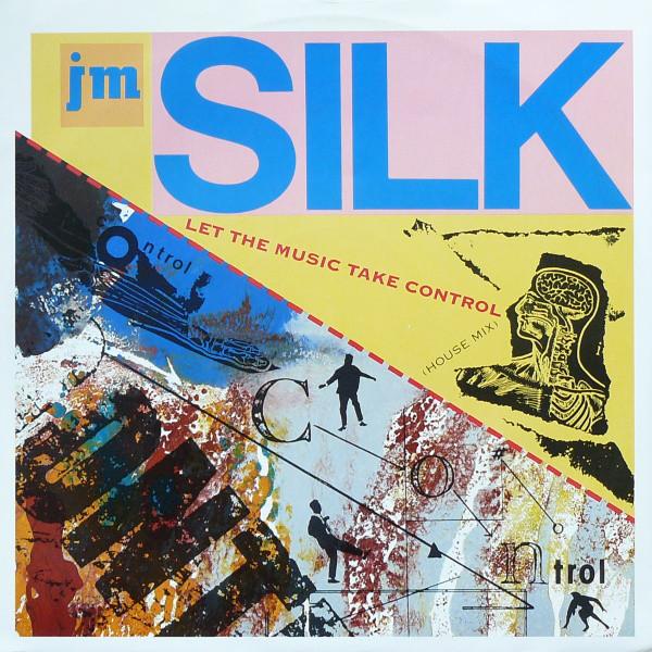 JM Silk Let The Music Take Control