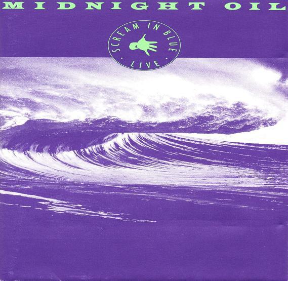 Midnight Oil Scream In Blue - LIVE