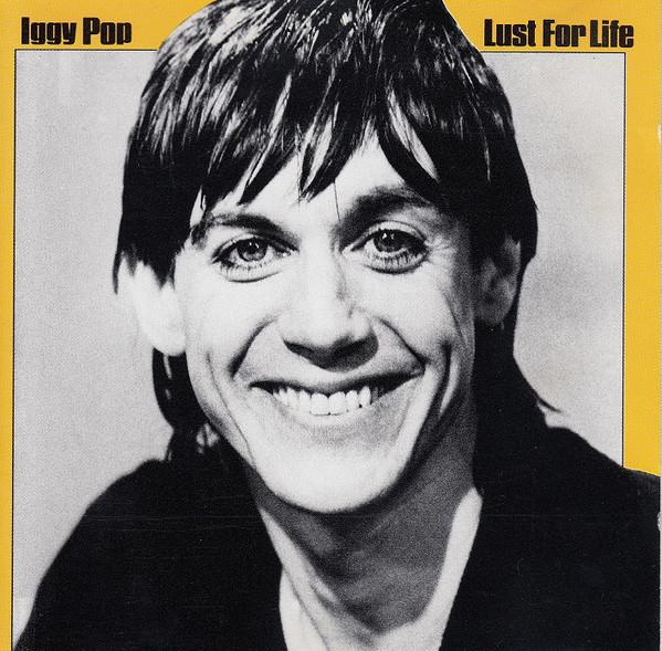 Pop, Iggy Lust For Life