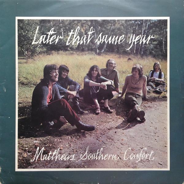 Matthews Southern Comfort Later That Same Year