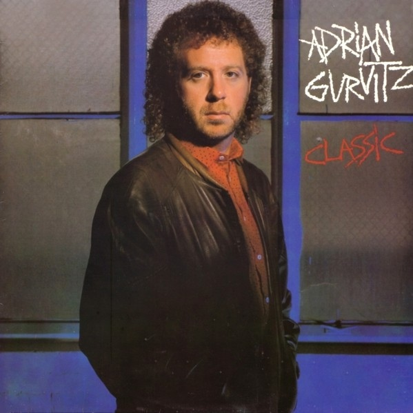 Gurvitz, Adrian  Classic Vinyl