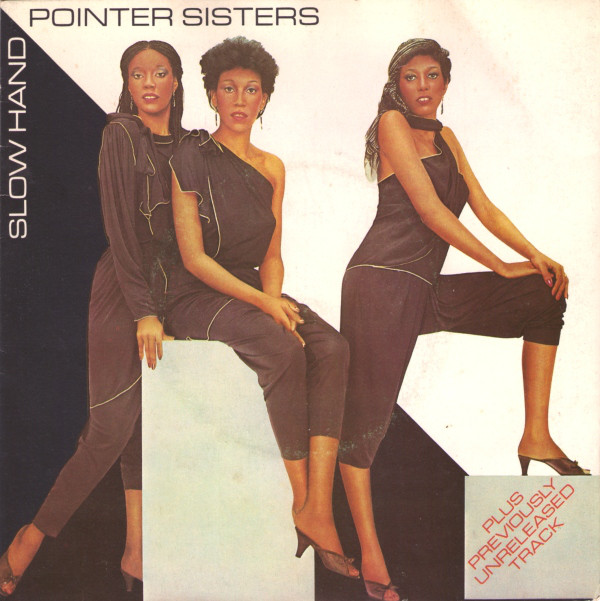 Pointer Sisters Slow Hand