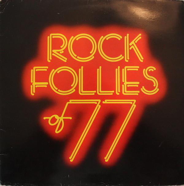 Rock Follies Rock Follies Of 77