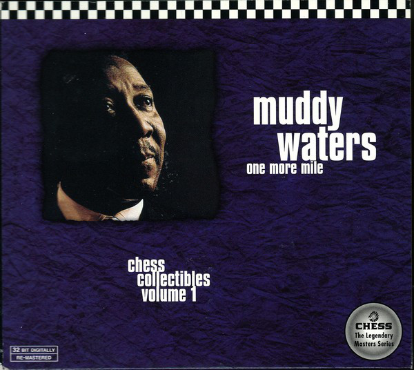 Muddy Waters One More Mile