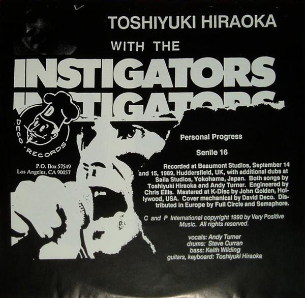 Toshiyuki Hiraoka With The Instigators Personal Progress / Senile 16
