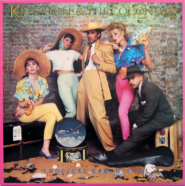 Kid Creole & The Coconuts Tropical Gangsters Vinyl