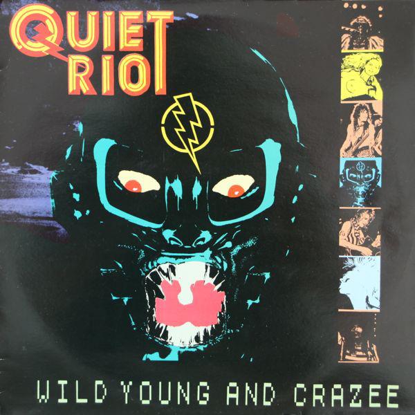 Quiet Riot Wild Young And Crazee