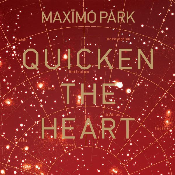Maximo Park Quicken The Heart