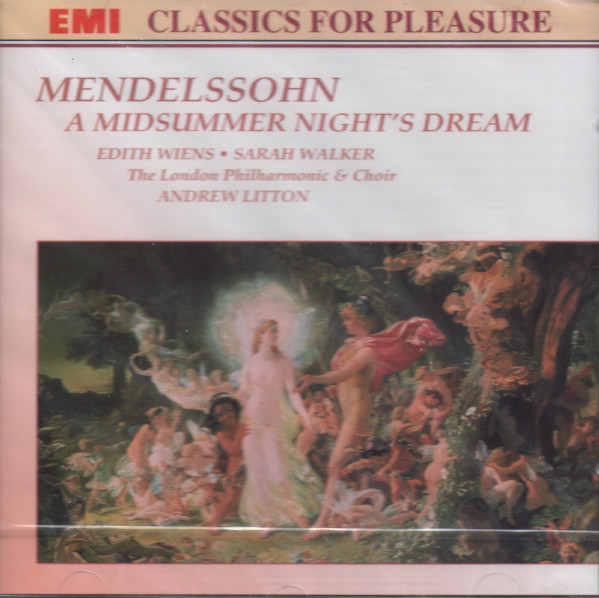 Mendelssohn - Edith Wiens, Sarah Walker, Andrew Litton A Midsummer Night's Dream Vinyl