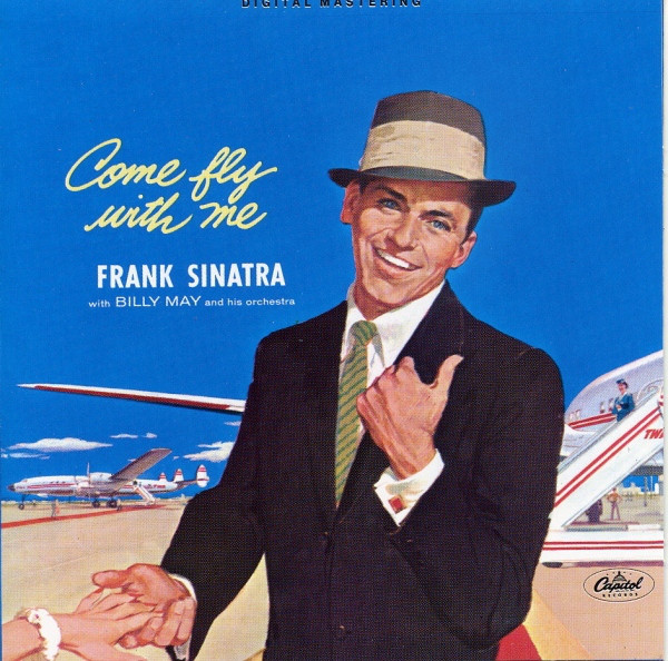 Sinatra, Frank Come Fly With Me