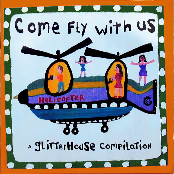 Various Come Fly With Us - A Glitterhouse Compilation Vinyl