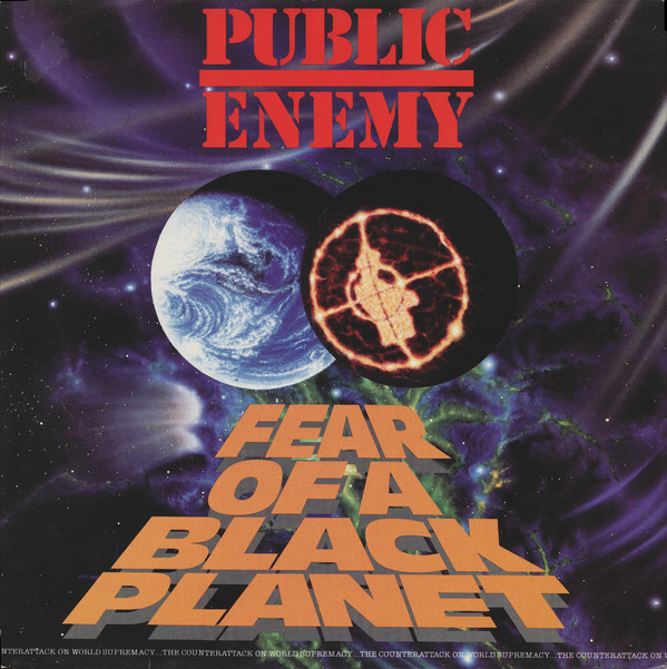 Public Enemy Fear Of A Black Planet