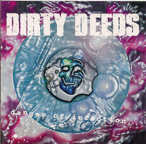 Dirty Deeds Danger Of Infection