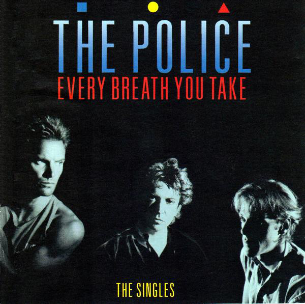 The Police Every Breath You Take The Singles