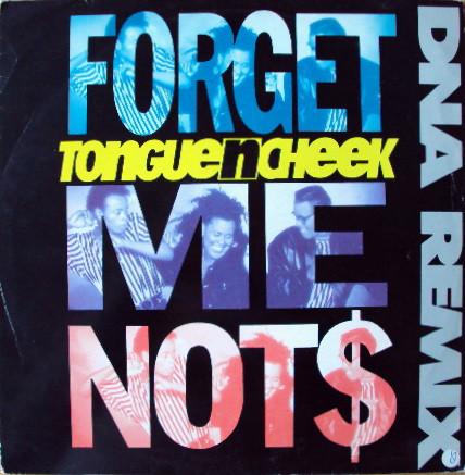 Tongue 'N' Cheek Forget Me Not$ (DNA Remix) Vinyl