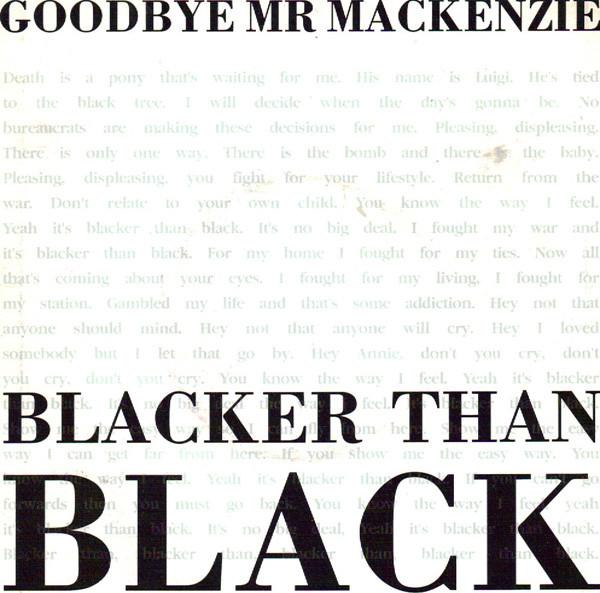 Goodbye Mr. Mackenzie Blacker Than Black Vinyl