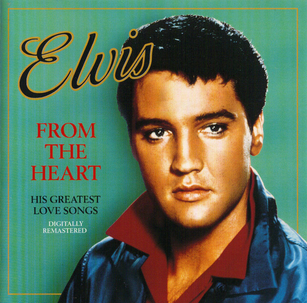 Presley, Elvis From The Heart CD