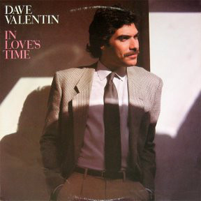 Dave Valentin In Love's Time