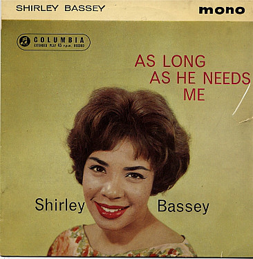 Bassey, Shirley As Long As He Needs Me