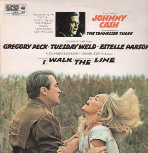 Johnny Cash I Walk The Line (The Original Soundtrack Recording)