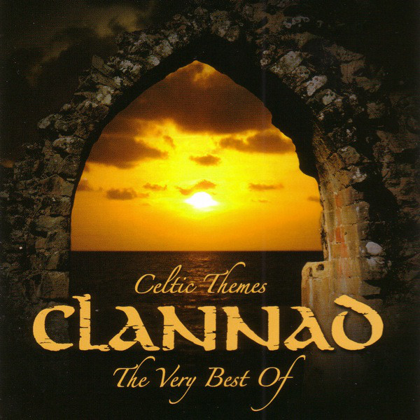 Clannad Celtic Themes - The Very Best Of Clannad