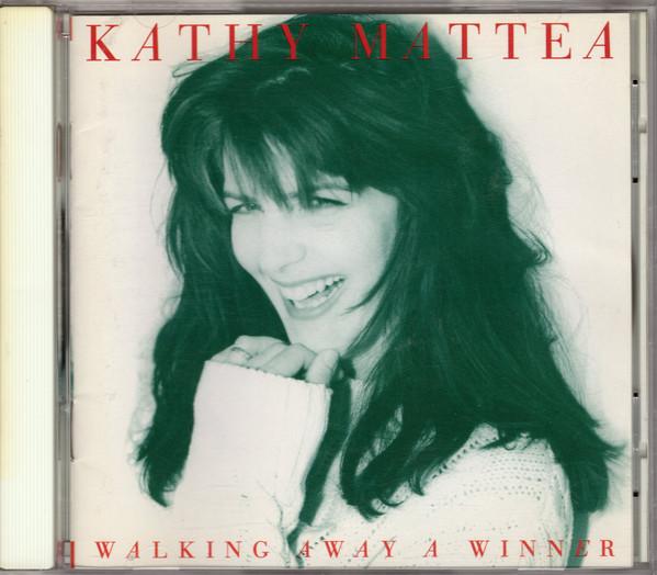 Mattea, Kathy Walking Away A Winner