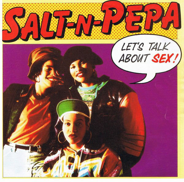 Salt N Pepa Let's Talk About Sex
