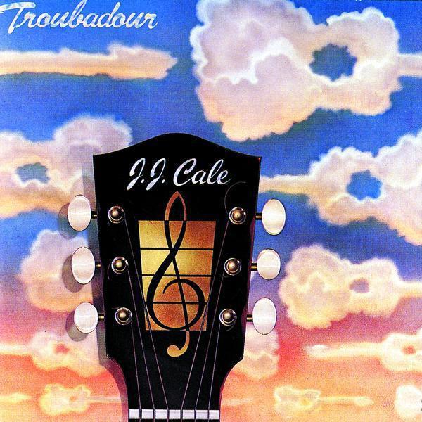 J J Cale Troubadour