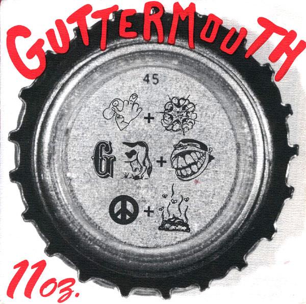 Guttermouth 11oz.