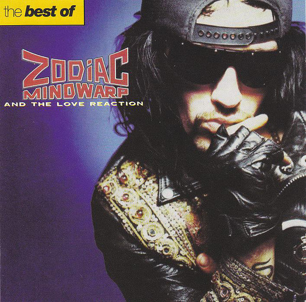 Zodiac Mindwarp And The Love Reaction The Best Of Zodiac Mindwarp And The Love Reaction CD